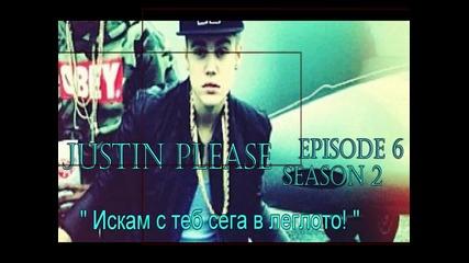 Justin Please - Episode 6 Season 2