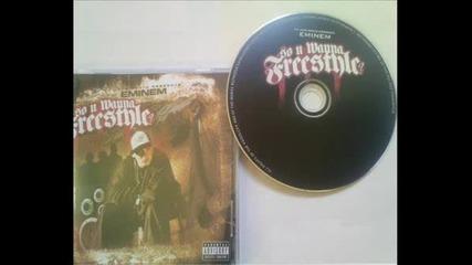 Eminem - So U Wanna Freestyle