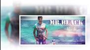 !!! Mr.black Feat. Dj. Mafiano 2014 - Tebe cu da cuvam - Prevod