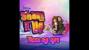 Shake It Up - Twist My Hips