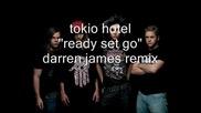 tokio hotel - quotready set goquot darren james remix