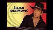 Zeljko Joksimovic - Ne das mi mira (hq) (bg sub)