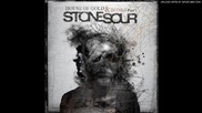 Stone Sour -09- Influence Of A Drowsy God