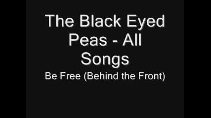 Най-доброто парче на The Black Eyed Peas - Be free (1998 Old Skool)