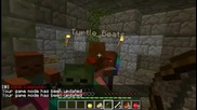 Minecraft/ruins of the Dead - runstylerr,frosty,turtle