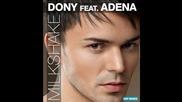 * Супер румънско * Dony feat. Adena - Milkshake ( Radio Edit ) + Превод