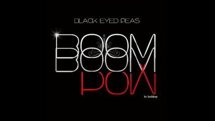 The Black eyed - boom boom pow