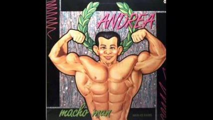 Andrea - Macho Man 1986
