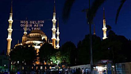 11 Ayin Sultani Ramani Serif Ve Oruc Ibadeti Kadir Gecesi Ramazan Bayrami Kurban Bayrami Mubarek