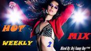 [73 min] Hot Weekly Mix [ Vol 2 ] - Dvj Vanny Boy®