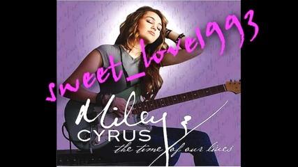 За първи път в сайта: Miley Cyrus - The Time Of Our Lives с Б Г превод!!!
