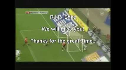 R.i.p. Robert Enke !!!!