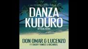 Don Omar Ft. Lucenzo, Daddy Yankee & Arcangel - Danza Kuduro (official Remix)