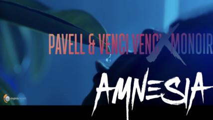 Pavell & Venci Venc' x Monoir - Amnesia (Оfficial Teaser)