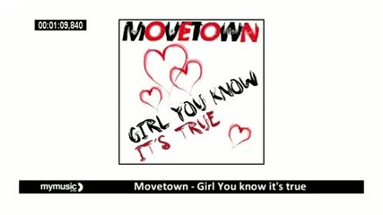 Movetown - Girl You know its true