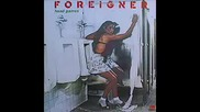 Foreigner - Blinded By Science