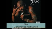 2 Pac - All eyez on me - 2 of amerikaz most wanted