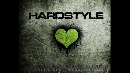 Hardstyle mix by Nhc Ridley
