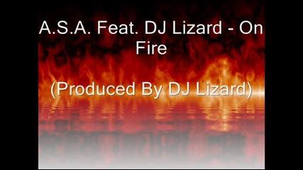 Dj Lizard Feat. A.s.a. - On Fire (2011)
