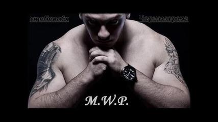 M.w.p. feat. Dim4ou - Chernomorska