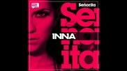 Inna - Senorita + Превод
