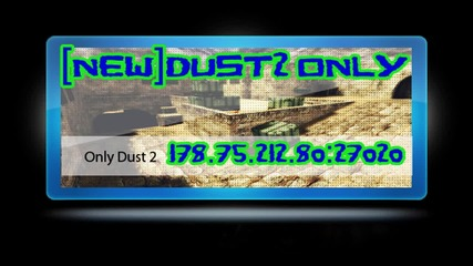 [new]dust2 Only