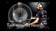 Jeff Mills - Late Night (mills Mix)