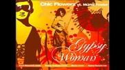Chic Flowerz Vs.muriel Fowler Gypsy Woman