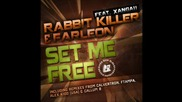 Rabbit Killer, Xangaii, Farleon - Set Me Free ( Original Mix )