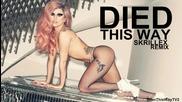 Lady Gaga - Died This Way ( Skrillex Remix )