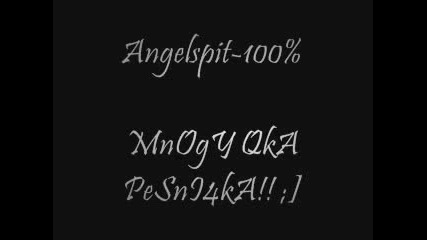 Angelspit - 100%