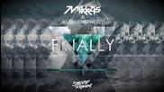 Mikkas & Amba Shepherd - Finally ( Original Mix )