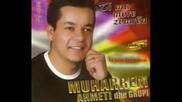 Muharrem Ahmeti - Ti Ma Morre Zemren,2007