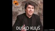 Dusko Kilis - Ti meni lazes sve - (audio) - 2009
