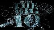 50 Cent - Queens, N Y ft. Paris (the Big 10)
