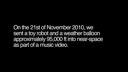 Играчка робот в космоса! - Hd балон полет до 95,000 метра