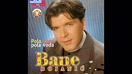 Bane Bojanic - Zelene oci i crne kose (hq) (bg sub)