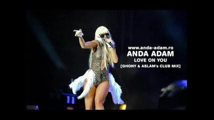 Anda Adam - Love On You Mix