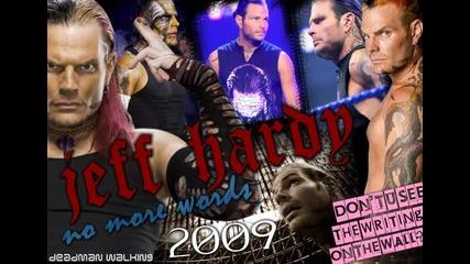 [! П Р Е В О Д !] Jeff Hardy 2009 Theme - No More Words!