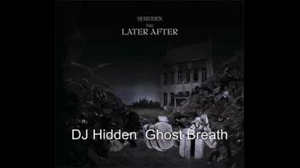 Dj Hidden - Ghost Breath