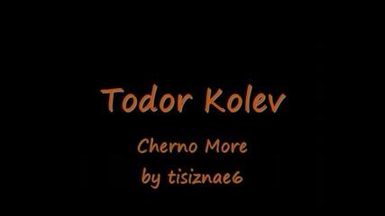 Todor Kolev - Cherno More