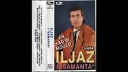 Iljaz Hasani - 08 - Gatala mi jedna zena