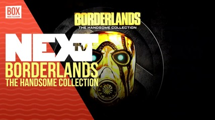 NEXTTV 031: Ревю: Borderlands: The Handsome Collection
