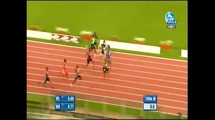 100m Diamond League Usain Bolt 9.91 and Asafa Powel 9.93(may 26, 2011)