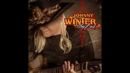 Johnny Winter feat. Billy Gibbons - Where Can You Be