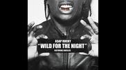 *2015* Asap Rocky ft. Skrillex - Wild for the night ( Dustycloud remix )