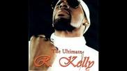R. Kelly - Rollin