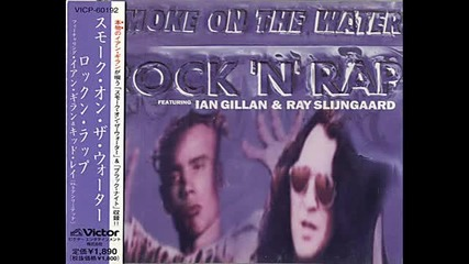 Ian Gillan & Ray Slijngaard - Smoke in The Water (rock 'n' Rap)