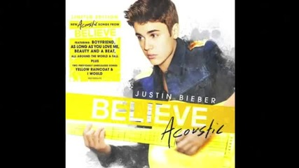 Justin Bieber - Take You ( Believe Acoustic )