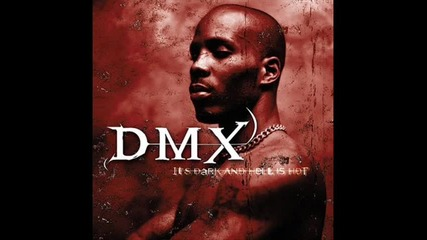 Dmx - X is Coming